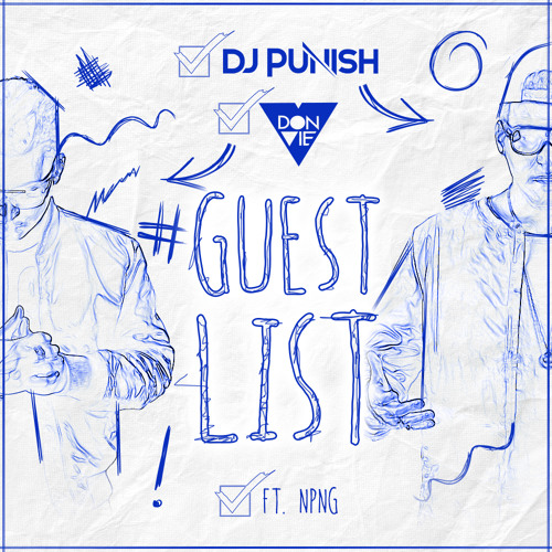 DJ Punish & Don Vie - Guest List ft. NPNG (Original Mix)