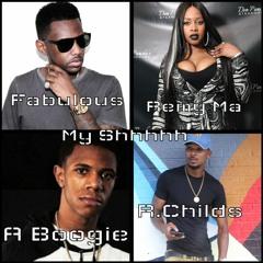 My Shyt - Ft Fabolous, Remy Ma, A Boogie