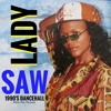 Lady Saw 1990s Mix Silver Star Presents