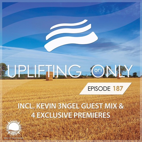 Uplifting Only 187 (incl. Kevin 3ngel Guestmix) (Sept 8, 2016)