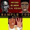 Mr Eazi Ft Lil Kesh - Sample You (Dj Akim Refix)