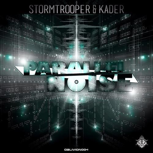 Stormtrooper & Kader - Parallel Noise EP [OBLIVION UNDERGROUND] Artworks-000181406965-mqq6pp-t500x500