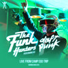 The Funk Hunters as Daft Punk - Live from Camp Ego Trip at Burning Man 2016