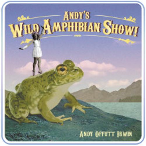 ANDY'S WILD AMPHIBIAN SHOW!