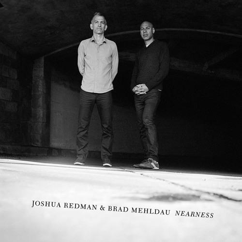 Joshua Redman & Brad Mehldau - Nearness: 4. Mehlsancholy Mode (30s)