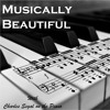 Musically Beautiful