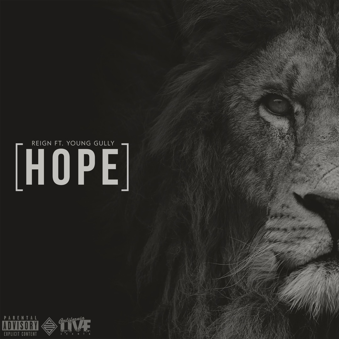 Reign Ft. Young Gully - Hope [Thizzler.com Exclusive]
