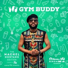 2MV Gym Buddy Volume 1 - The Best Of Machel Montano Edition