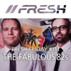 FRESH FRIDAY #111 mit The Fabulous 82s