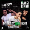 == PODCAST 003 LIGHT - DJ JR DO MD == ( DJ JR DO MD )