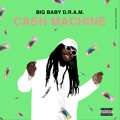 D.R.A.M. Cash Machine Artwork