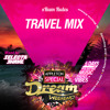 APPLETON SPECIAL DREAM WEEKEND TRAVEL MIX (Selecta Shane)