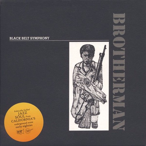 Black Belt Symphony 'Brotherman and Geronimo Pratt' Political Soul Jazz out of California early 80s!