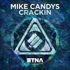 Mike Candys - Crackin