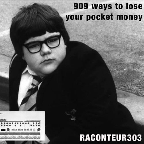 909 Ways To Lose Your Pocket Money