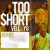 YG - Too $hort Ft. Vell (DON D'USSÉ Remix) (Prod. K Wrigs Beats)