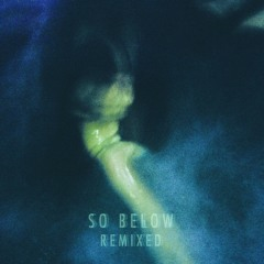 So Below - Drift (Taste Nasa Remix)