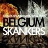 BELGIUM SKANKERS Invites 007 - R3DX
