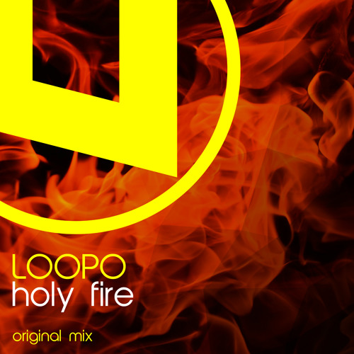 Loopo - Holy Fire
