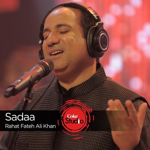 Sadaa, Rahat Fateh Ali Khan, Episode 5, Coke Studio Season 9