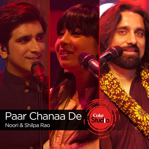 58c87a5152 Paar Chanaa De, Shilpa Rao & Noori, Episode 4, Coke Studio Season 9 by  CokeStudio | Coke Studio | Free Listening on SoundCloud