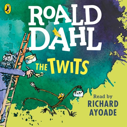 Roald Dahl: The Twits read by Richard Ayoade