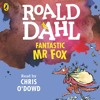 Roald Dahl: Fantastic Mr Fox (Audiobook Extract) read by Chris O'Dowd