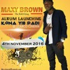 Free Download MAXY BROWN --- SINGER Mp3