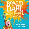 Roald Dahl: The Magic Finger read by Kate Winslet