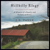 Hillbilly Elegy: A Memoir of a Family and Culture in Crisis, By J. D. Vance, Read by J. D. Vance