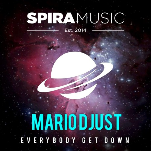 Mario Djust - Everybody Get Down [Free Download]