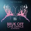 Konshens - Bruk Off / One Dance [Willy Chin Remix]