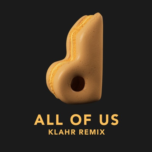 Dirty South - All Of Us (Klahr Remix) [feat. ANIMA!]