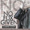 No Fux Given
