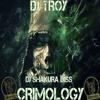 DJ TROY - CRIMOLOGY (DJ SHAKURA DISS)