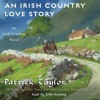 An Irish Country Love Story by Patrick Taylor, audiobook excerpt