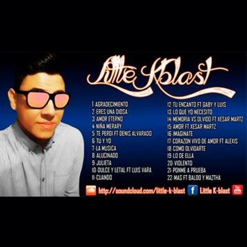 Mariposas en el estomago-Little K.Blast (Prod. By Dj Fonky) RapAtackReckords