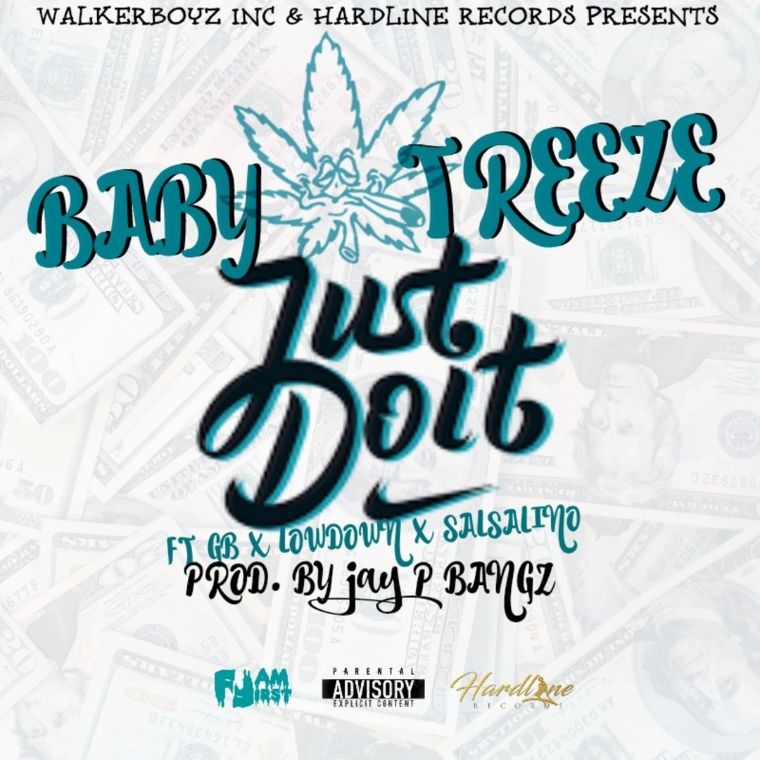 Baby Treeze ft. GB, Lowdown & Salsalino - Just Do It (Prod. Jay P Bangz) [Thizzler.com Exclusive]