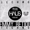 H A U S Techno Podcast E M M Y B E T I O L 23 0 9 GirlsPlayTechno