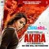 Rajj Rajj Ke - Akira - Nahid Afrin & Vishal Dadlani