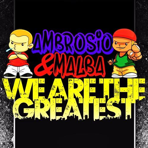 Ambrosio & Malba - We Are The Greatest (Audio) (Teaser)
