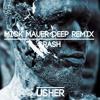 Usher - Crash (Mick Mauer Deep Remix) [Buy=Free Download]
