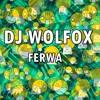 DJ Wolfox - Ferwa