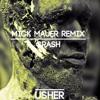 Usher - Crash (Mick Mauer Remix) [Buy=Free Download]