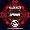 Allen Wish - Optimus (Original Mix) OUT NOW
