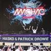 Patrick Drowie x Hasko - Live @ Finlandia Machac Mainstage 2016