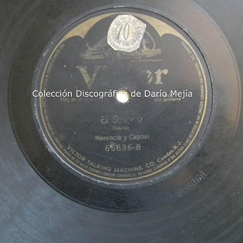 El Suspiro - Canción - Herencia y Capoxi - Lima 10 Septiembre 1913