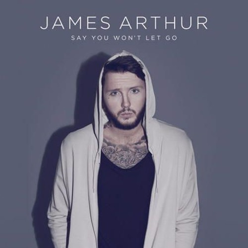 James Arthur - Say You Won't Let Go (Paul Gannon Bootleg) Free DL