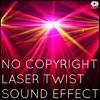 No Copyright Laser Twist Sound Effect- (Free Download)