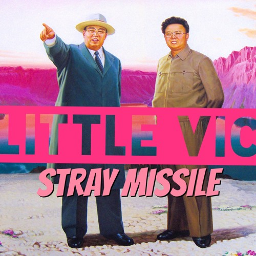 Little Vic - Stray Missile Freestyle